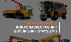 """""""Krantas Group"""" korxonasiga tashrif buyurishni istaysizmi?"""