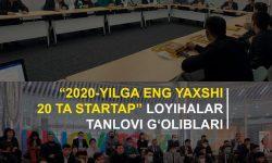 """""""2020-yilga eng yaxshi 20 ta startap"""" loyihalar tanlovi gʻoliblari"""