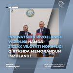 Innovatsion rivojlanish vazirligi hamda Jizzax viloyati hokimligi oʻrtasida memorandum imzolandi